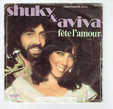 """SHUKY & AVIVA Disque 45T SP 7"""" FETE L'AMOUR -WIP Records 2097505 F Réduit  RARE"""