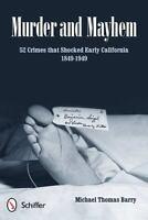 Murder and Mayhem: 52 Crimes That Shocke.. 9780764339684 by Michael Thomas Barry
