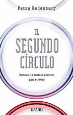 NEW Segundo circulo, El (Spanish Edition) by Patsy Rodenburg