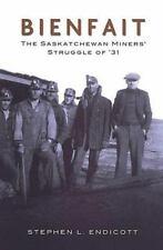 BIENFAIT The Saskatchewan Miners' Struggle of '31 BOOK