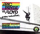 Eric Prydz vs. Floyd Maxi CD Proper Education - England (M/M)