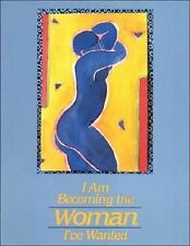 I Am Becoming the Woman I've Wanted by Sandra H. Martz (2010, Paperback)