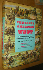 James D. Horan The Great American West Illustrated History Photos 1959