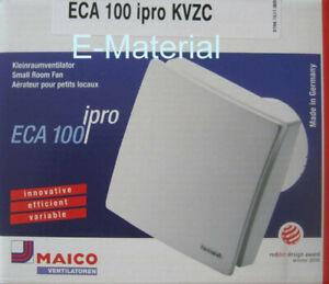 Maico Eca100 IPRO KVZC Kleinraumventilator, Badlüfter