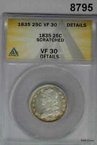 1835 BUST QUARTER ANACS CERTIFIED VF30 SCRATCHED #8795