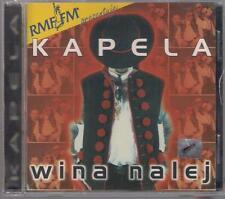 KAPELA - WINA NALEJ  1999 SILVERTON TOP RARE OOP CD POLSKA POLAND POLONIA POLEN