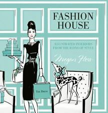 Fashion House: Illustrated Interiors from the Icons of Style Hess, Megan VeryGoo