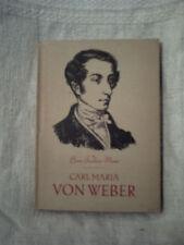 Hans Joachim Moser, Carl Maria von Weber, 1955, VEB Breitkopf & Härtel, Leipzig