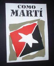 LIKE MARTI Signed Cuba Screenprint Salutes 19th Century Cuban Leader JOSE MARTI