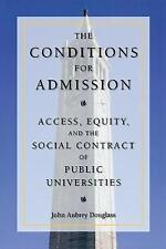 The Conditions for Admission: Access, Equity, and the Social Contract of Public