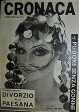* CRONACA N°22/ 31/MAG/1969 * SHIRLEY ANN FIELD * PUDORE SENZA GONNE *
