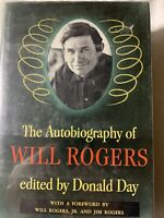The Autobiography Of Will Rogers Edited By Donald Day - Hard Cover