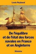 De l'équilibre et de l'état des Forces Navales en France et en Angleterre by...