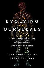 Evolving Ourselves: Redesigning the Future of Humanity--One Gene at a Time (Pape