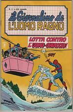 IL GIORNALINO DE L'UOMO RAGNO corno N.3 LOTTA CONTRO L' UOMO-GHIACCIO! ! ice-man