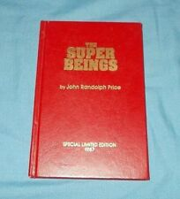 """""""The Superbeings""""  John Randolph Price  *1987 Signed Limited Edition*  HC"""