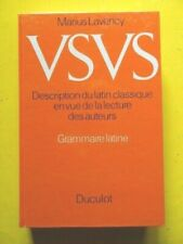 Marius Lavency Usus grammaire latine description du latin classique 1985