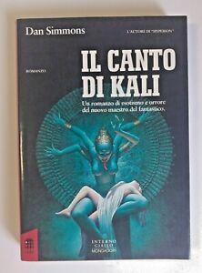 IL CANTO DI KALI - Dan Simmons - INTERNO GIALLO MONDADORI - 1993