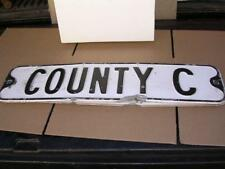 """1950's-1960's """"County C""""   6"""" x 24"""" 2 Sided Highway Sign"""