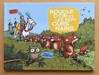 BOUCLE D'OR et LES SEPT OURS NAINS - EO 2004 / Émile BRAVO Spirou