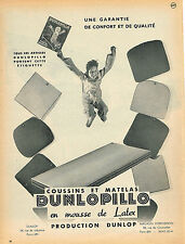 PUBLICITE ADVERTISING 114  1954  DUNLOPILLO   coussins & matelas mousse en latex