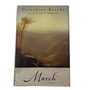 March: A Novel Geraldine Brooks VG Hard Back w/ Dust Jacket 2005