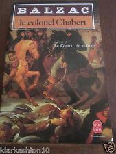 Balzac: le colonel Chabert/ Le Livre de Poche