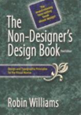 The Non-Designer's Design Book : Design and Typographic Principles for the...