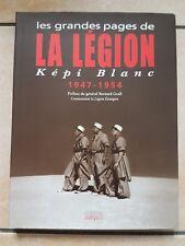 NEUF LIVRE LES GRANDES PAGES DE LA LÉGION KÉPI BLANC 1947 - 1954   MILITARIA