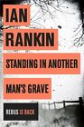 Standing in Another Man's Grave by Rankin, Ian | Paperback Book | 9781409109402