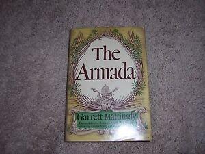 THE ARMADA by Garrett Mattingly/1st Ed/1st Prt/HCDJ/War & Military/Foreign