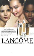"""PUBLICITE  2012  LANCOME cosmétiques """" le teint parfait"""""""