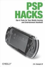 PSP Hacks: Tips & Tools for Your Mobile Gaming and Entertainment Handh-ExLibrary