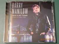 BARRY MANILOW THIS IS MY TOWN SONGS OF NEW YORK CD 2017 BRAND NEW FACTORY SEALED