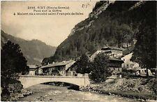 CPA   Sixt (Haute Savoie) - Pont sur le Giffre -Maison ou a couché saint(439251)