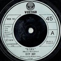 "City Boy – 5.7.0.5. Vinyl 7"" Single UK Vertigo 6059 207 1978"