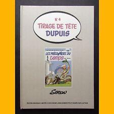 Tirage de tête Dupuis N° 4 LES PRISONNIERS DU TEMPS N° 242/2200 Seron 1982