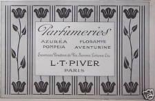 PUBLICITÉ L.T. PIVER PARFUMERIES ESSENCES POUDRES DE RIZ SAVONS LOTIONS