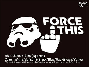 FORCE THIS STAR WARS STORMTROOPER  funny reflective CAR TRUCK STICKER BEST GIFT-