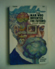 THE MAN WHO INVENTED THE FUTURE: (1963) Jules Verne by Franz Born 1971 printing
