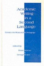 Academic Writing in a Second Language : Essays on Research and Pedagogy by...