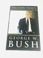 George W Bush Decision Points