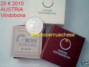 20 euro 2010 Ag Austria Autriche Osterreich Vindobona Rom an der Donau Roma