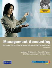 Management accounting:Information for Decision-Making and Strategy Execution by