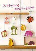 CUTE FELT MOBILE BOOK Japanese Felt Craft Book