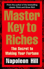 Master Key to Riches: Making Your Fortune  Napoleon Hill 9780091917074