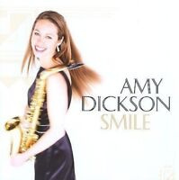 Amy Dickson - Smile [New & Sealed] CD
