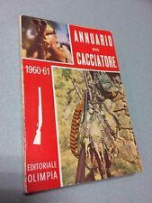 CACCIA VENATORIA ANNUARIO DEL CACCIATORE 1960/1961 EDITORIALE OLIMPIA CANI