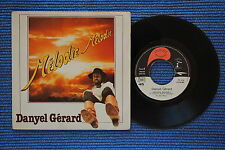 DANYEL GERARD / SP GYPSY PRODUCTION CH 40 292 / 1978 ( F )