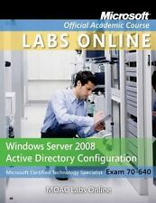 Microsoft Official Academic Course: Windows Server 2008 Active Directory...